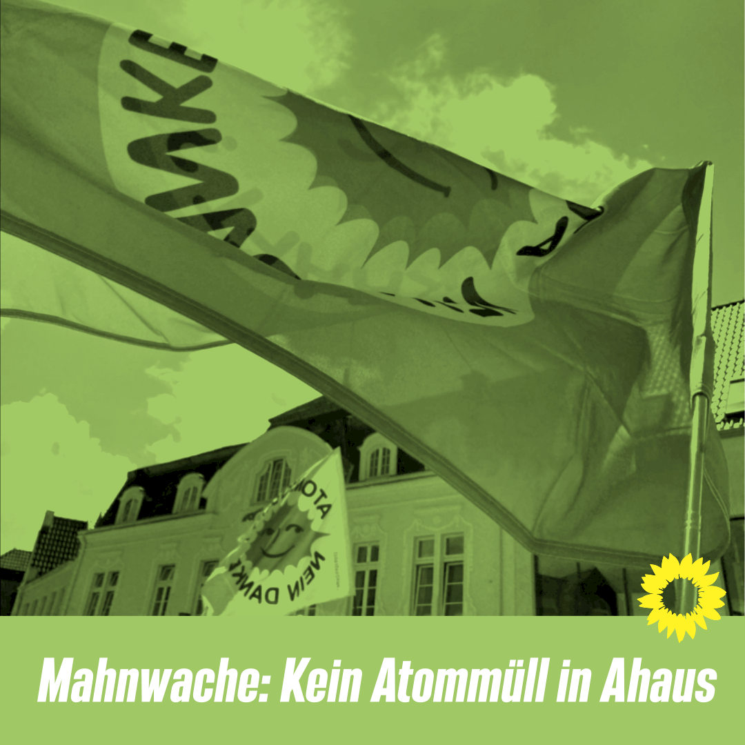 """Mahnwache """"Kein Atommüll in Ahaus e.V."""""""